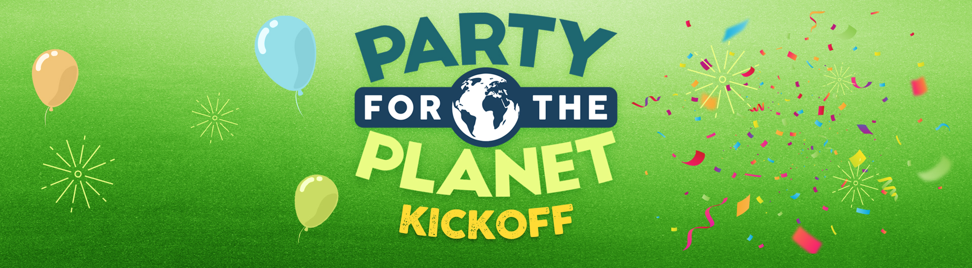 Party for the Planet Kickoff Header Image