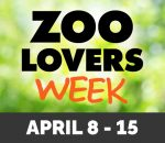 Graphic for Zoo Lovers Week event from April 8 to April 15